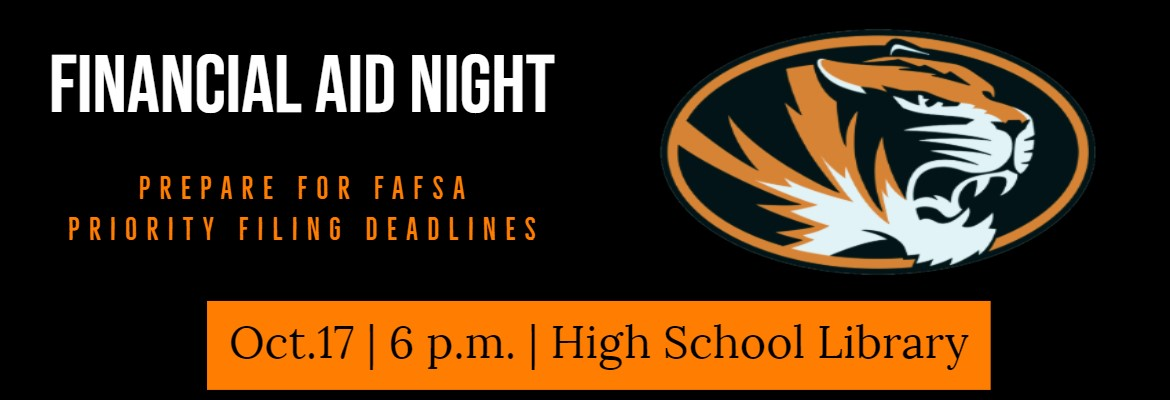 Graphic with Tiger logo, and text about Financial Aid Night-  October 17, 6 p.m. in high school library.